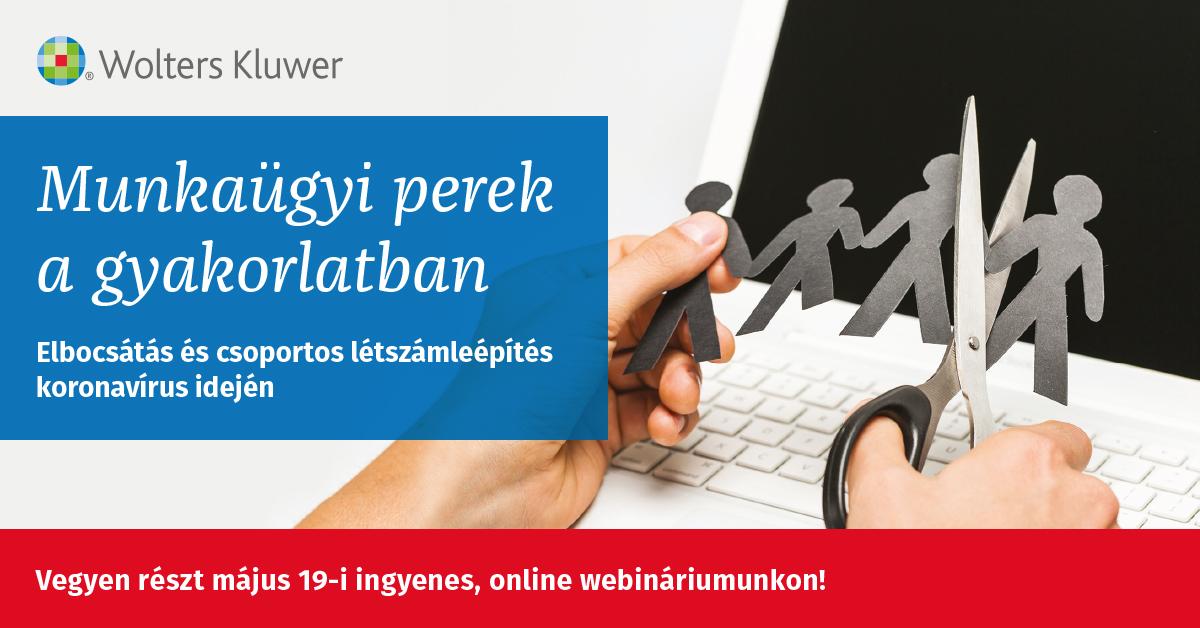 Új webinárium! – Munkaügyi perek a gyakorlatban